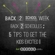 5 Tips to Get the Kiddos Excited for #backtoschool