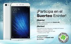 Participa en el suerteo navideño de Eninter y entra en el sorteo de un Xiaomi mi5. ¡Recuerda seguirnos en redes sociales!