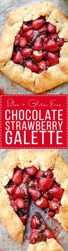 This rustic Chocolate Strawberry Galette will satisfy your sweet tooth guiltlessly! This simple Paleo dessert features fresh strawberries and dark chocolate chunks, folded into a flaky gluten-free crust.