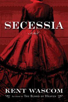'Secessia' is Kent Wascom's vivid portrait of 1862 New Orleans