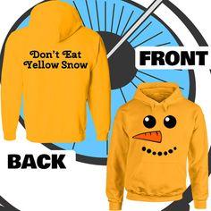 Adults Don't Eat Yellow Snow Hoodie - Snowman Christmas Winter Funny Hooded Top - Xmas Printed T-shirt - Mens Ladies Hood Ski Snowboard Gift