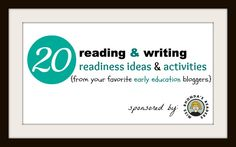 20 Reading & Writing Readiness Ideas from your favorite early education bloggers