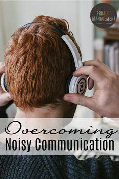Overcoming Noisy Communication http://itz-my.com