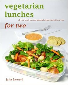 Vegetarian Lunches for Two: all your lunch box and weekend meals planned for a year. I was bored with the same old lunches, so decided to do something about it. Lots of variety, time saving and you won't go hungry!