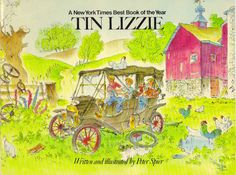 """""""Tin Lizzie"""" written and illustrated by Peter Spier, Zephyr Books, 1975 (https://www.etsy.com/listing/114240733/vintage-peter-spier-tin-lizzie?ref=related-4)"""