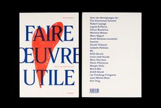 'Faire Oeuvre Utile' by Émilie Perreault is a book of 20 stories that show how a work of art can change one's life. Conceived by a Montreal-based studio Nouvelle Administration, the minimalist project features consistent color codes, beautiful typography and a big, red heart on the cover – a small reflection of the emotional load …