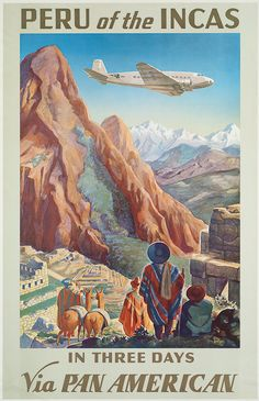 Peru of the Incas via Panamerican. Travel Poster 1910-1959 of  the Boston Public Library
