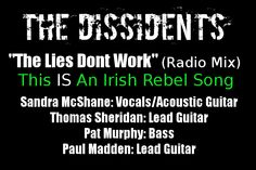 Thomas Sheridan's Official Blog: The Dissidents - 'The Lies Don't Work' 21st Centur...