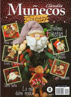 Album Archive - Muñecos Country Nº 110 Christmas Sewing, Christmas Books, Christmas Crafts, Christmas Decorations, Book Crafts, Hobbies And Crafts, Craft Books, Sewing Magazines, Cross Stitch Books