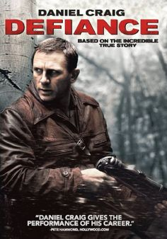 Daniel Craig in Defiance Jamie Bell, Defiance 2008, George Mackay, Daniel Craig, Craig James, Craig 007, Best Action Movies, Good Movies, Movie Posters
