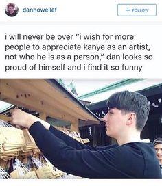 I will forever love dans love for Kanye
