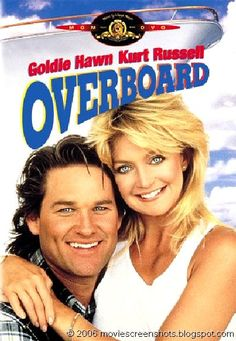 I loved Overboard with Kurt Russell & Goldie Hawn! The ending was so sweet. :) (He's SO Cute in this picture! <3)