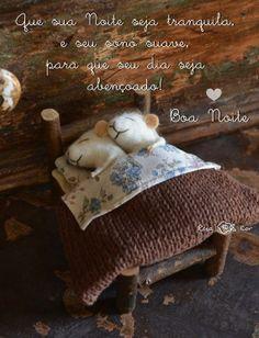 Que sua noite seja tranquila e seu sono suave, para que seu dia seja abençoado.