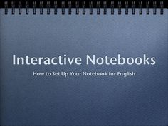 interactive-notebooks by Dana Huff via Slideshare Quick guide on how to set up an interactive notebook.