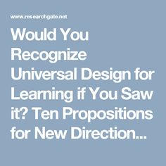Would You Recognize Universal Design for Learning if You Saw it? Ten Propositions for New Directions for the Second Decade of UDLLearning Disability Quarterly - Dave L. Accommodation For Students, Two Decades, Learning Disabilities, Two By Two, Disability, Pdf, Design, Design Comics