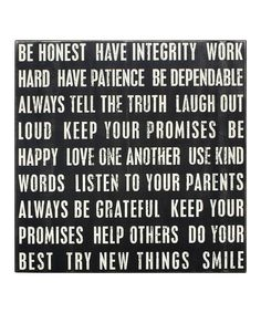Love this 'Be Honest Have Integrity' Box Sign by Primitives by Kathy on #zulily! #zulilyfinds