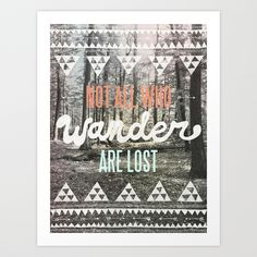 Wander by Wesley Bird https://society6.com/product/wander-ged_print?curator=themotivatedtype