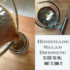 Homemade Salad Dressing So Good You Will Want To Drink It Straight