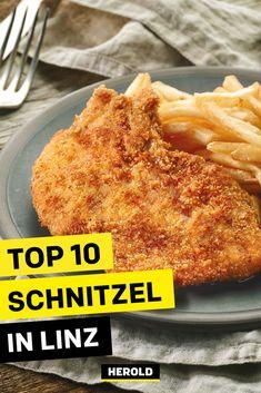 Wo gibt es in Linz das beste Schnitzel? Die Top 10 Restaurants für wirklich gute Schnitzel findest du hier. Wiener Schnitzel, Top 10 Restaurants, Ethnic Recipes, Food, Linz, Vegetarian Restaurants, Tips, Essen, Yemek
