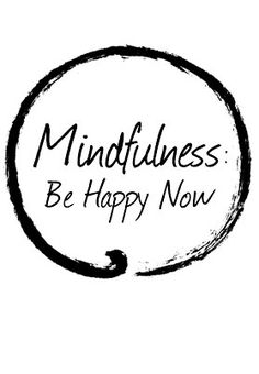 Mindfulness: Be Happy Now - YouTube