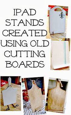 Creating Ipad Stands From Old Cutting Boards