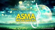 Sayyidah Asma RA bint Abu Bakr RA belonged to a distinguished Muslim family. Sayyidah Asma RA bint Abu Bakr RA father, Abu Bakr, was a clo. English Units, English Class, Learn English, Muslim Family, Syllable, Prophet Muhammad, Hadith, Vows, Prayers