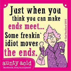 #AuntyAcid just when you think