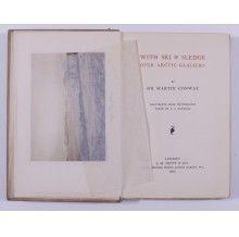 Chet Ross Rare Books » With Ski & Sledge Over Arctic Glaciers