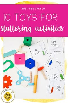 The easiest toys to use during stuttering therapy