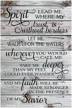 SVG, DXF & PNG -Spirit lead me where my trust is without borders, let me walk upon the waters, wherever you would call me.... by MyFunkyFarmHouse on Etsy