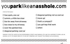 Just a friendly reminder: Don't park like an asshole! Thanks for pinning this Heather.