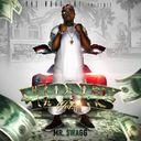 MR.$WAGG - Money Talks Vol 1  - Free Mixtape Download or Stream it