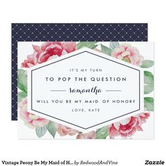 Vintage Peony Be My Maid of Honor Card