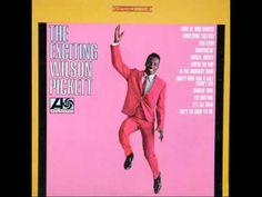 Wilson Pickett Ninety Nine And A Half