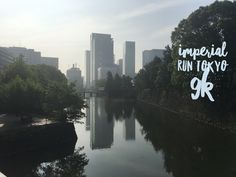Run Around, Great Places, Tokyo, Around The Worlds, River, Running, Outdoor, Racing, Outdoors