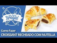COMO FAZER CROISSANT RECHEADO COM NUTELLA   Ana Maria Brogui #259 - YouTube