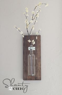 Wine Bottle Wall Vase (could also use a vase, mason jar, or other bottle)