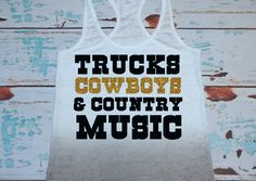 Trucks Cowboys & Country Music Tank Top by strongconfidentYOU, $24.00.