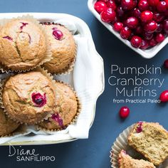 "Pumpkin Cranberry Muffins from ""Practical Paleo"" by Diane Sanfilippo | balancedbites.com"