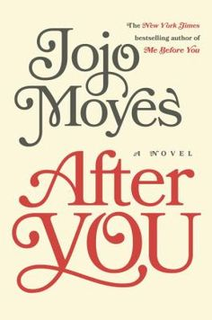 After You By Jojo Moyes - The sequel to 'Me Before You' comes out September 19th - also a movie is being made - definitely a book to check out !