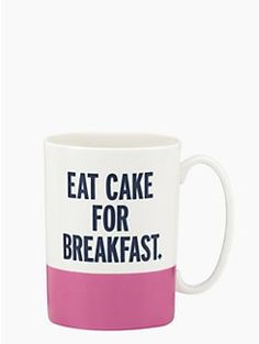 things we love eat cake for breakfast mug by kate spade new york