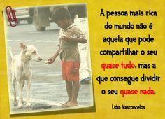 A pessoa mais rica. Caridade. Compaixão.