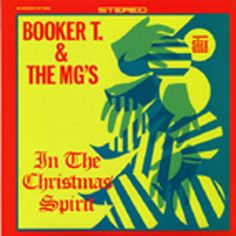 booker t the mgs in the christmas spirit 180g edition vinyl rhythm