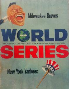 Vintage MLB 1958 Milwaukee Braves vs New York Yankees World Series Program Baseball Art, Braves Baseball, Baseball Stuff, Yankees World Series, Braves Game, Sports Advertising, Baltimore Colts, Baseball Equipment, Atlanta Braves