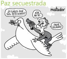 La paz secuestrada #matador