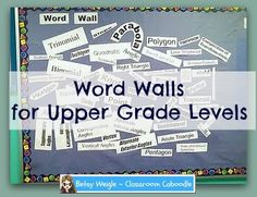 Word walls have a reputation of being useful only in the primary grades. I disagree because I have seen word walls used to great effect in fourth, fifth and sixth grades. It just comes down to the creativity involved and the approach taken by the teacher. Betsy Weigle, Classroom Teacher Resources