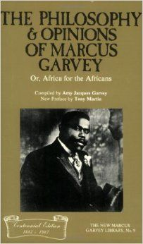 The Philosophy and Opinions of Marcus Garvey, or Africa for the Africans (New Marcus Garvey Library): Amazon.co.uk: Amy Jacques Garvey: 9780912469249: Books