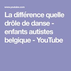 La différence quelle drôle de danse - enfants autistes belgique - YouTube September Crafts, Crafts For Kids, Children Dancing, Autistic Kids, Belgium, Crafts For Children, Kids Arts And Crafts, Kid Crafts, Craft Kids