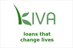 KIVA....Non-profit organization with a mission to connect people through lending to alleviate poverty. Kiva lets individuals lend as little as $25 to help create opportunity around the world. My daughter has lent money several times and been repaid each time!