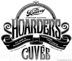 mybeerbuzz.com - Bringing Good Beers & Good People Together...: The Bruery Adding Hoarders Cuvee 2016 Bottles